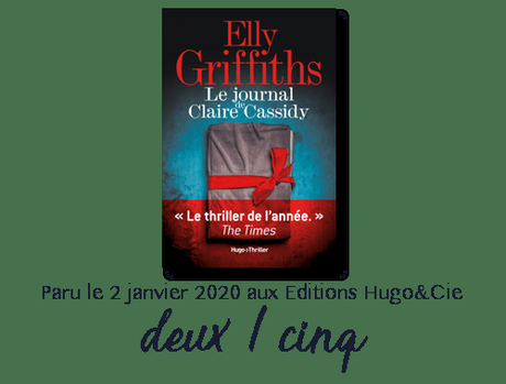 Chronique : Le journal de Claire Cassidy – Elly Griffiths