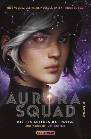 Aurora Squad, Épisode 1