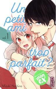 Mizuki Hoshino / Un petit ami trop parfait, tome 1