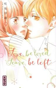 Io Sakisaka / Love be loved Leave be left, tome 9