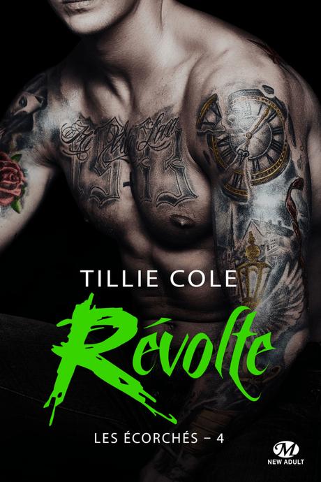 Les écorchés 4 – Révolte – Tillie Cole