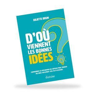 Dépasser la panne de bonnes idées