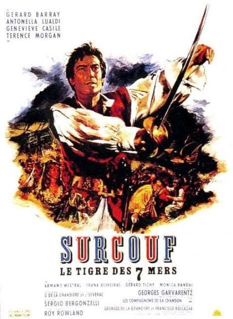 Surcouf, le Tigre des Sept Mers (1966) de Sergio Bergonzelli et Roy Rowland