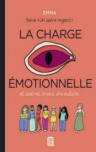 Emma / Un autre regard, tome 3 : La charge émotionnelle et autres trucs invisibles