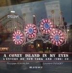 A Coney Island in my eyes - Fontalba, Doucet
