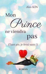 mon-prince-ne-viendra-pas-tant-pis-je-ferai-sans-1223563