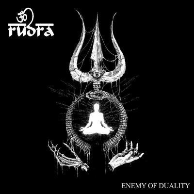 Rudra – Enemy of Duality