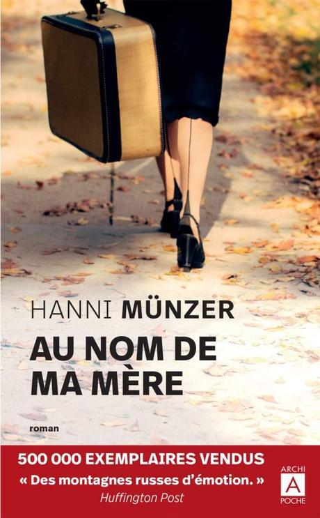 Au nom de ma mère de Hanni Münzer