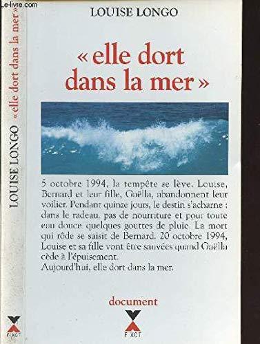 Elle dort dans la mer (French Edition) by Louise Longo, Marie-Thérèse Cuny