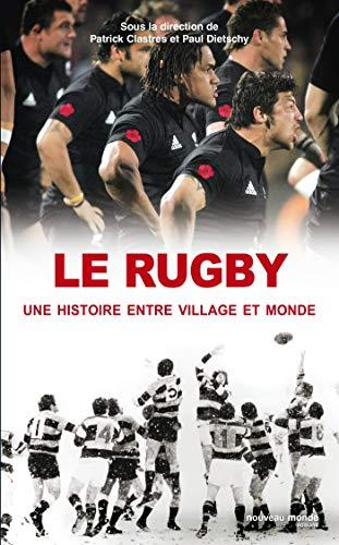 Le rugby, une histoire entre village et monde (NME.HIS.SPORT) (French Edition) by CLASTRES/DIETSC