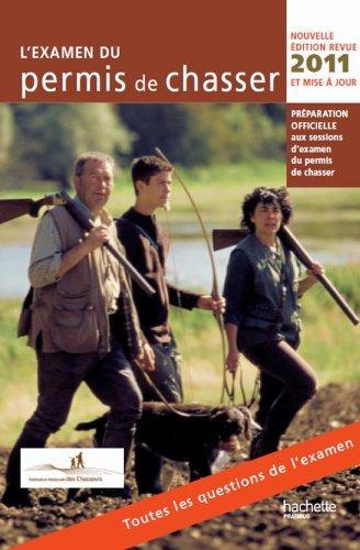 L'Examen du permis de chasser 2011 by Yves Le Floc'h Soye Fédération nationale des chasseurs (Paperback)