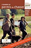 L'Examen du permis de chasser 2011 by