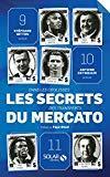 Les secrets du mercato (French Edition) by
