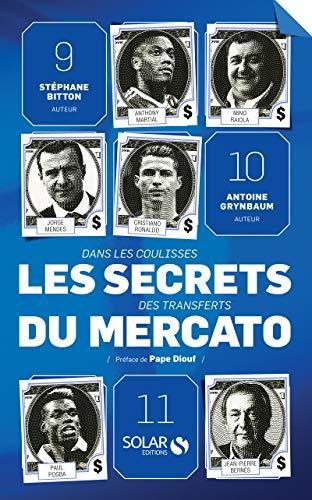 Les secrets du mercato (French Edition) by Stéphane Bitton, Antoine Grynbaum