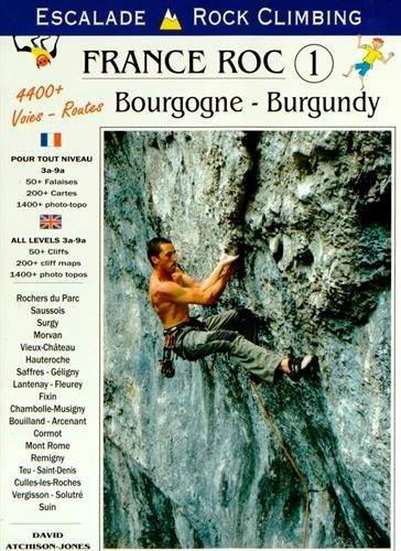 FRANCE ROC 1 BOURGOGNE (BILINGUE) (GUIDE - Divers) (French Edition) by ATCHISON-JONES David