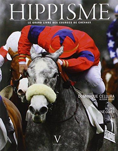 Hippisme. Le grand livre des courses de chevaux (French Edition) by Dominique Cellura