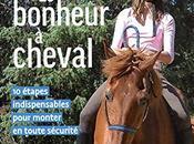 Télécharger bonheur cheval: étapes indispensables pour monter toute sécurité. (Technique équestre) (French Edition) (Sylvie Brunel, Alain Bellanger) Livre Gratuit