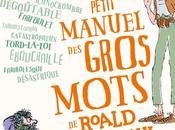 Petit manuel gros mots Roald Dahl