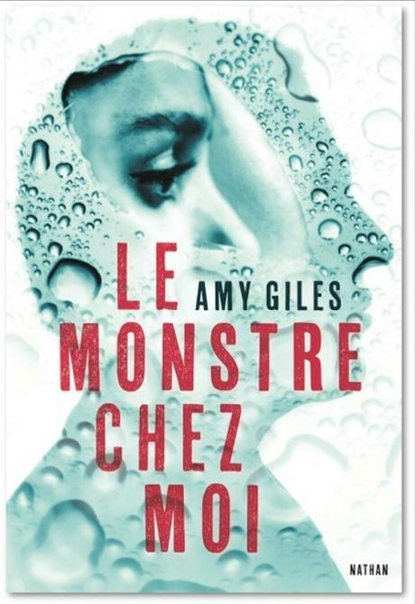 Le monstre chez moi de Amy Giles