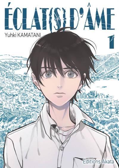 {Découverte} Manga #20 : Éclat(s) d'Âme – Yuki Kamatani – @Bookscritics