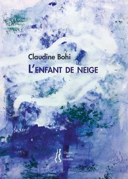 Claudine Bohi  |  Secret de la neige