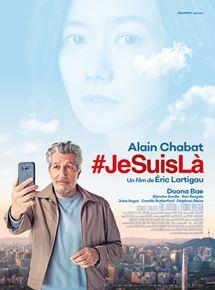 #JeSuisLà un film d'Éric Lartigau