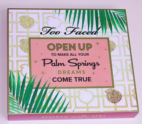 La collection Palm Springs Dreams de Too Faced !