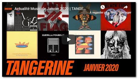 Sorties d'albums rock : Tangerine, la nouvelle chaîne Youtube