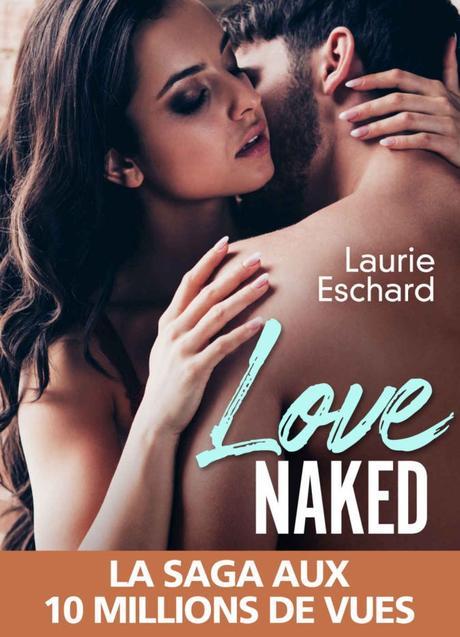 Love Naked de Laurie Eschard