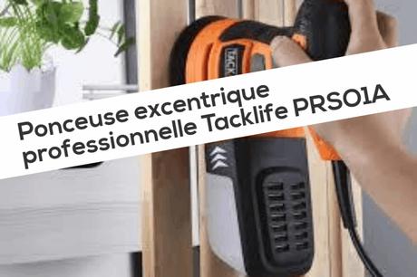 Ponceuse excentrique professionnelle Tacklife PRSO1A