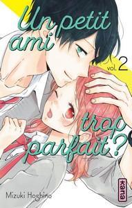 Mizuki Hoshino / Un petit ami trop parfait, tome 2