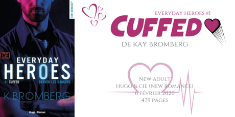 Cuffed (Everyday heroes #1) • Kay Bromberg