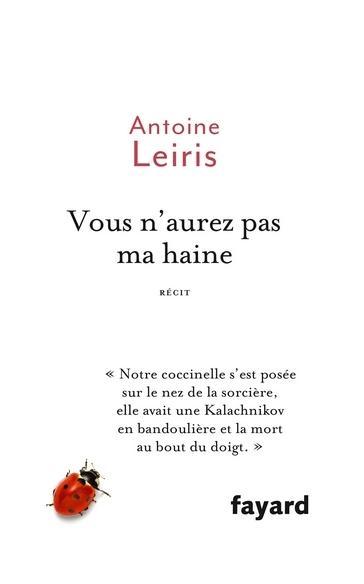 Vous n'aurez pas ma haine de Antoine Leiris