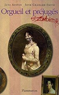 Orgueil et préjugés et zombies, Jane Austen, Seth Grahame-Smith,