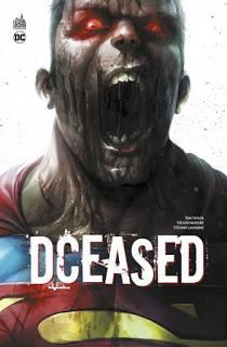 DCEASED : LA CONTAMINATION DE L'UNIVERS DC