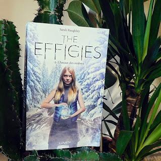 The effigies, tome 2 : L'assaut des ombres de Sarah Raughley