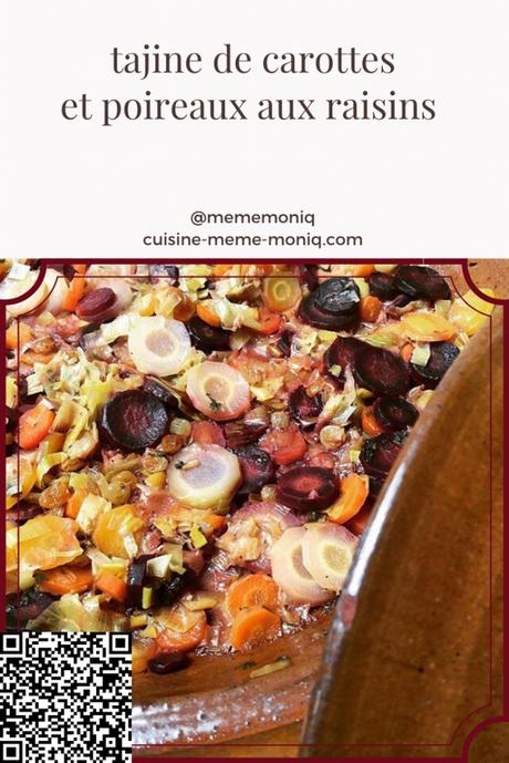 tajine de carottes et poireaux aux raisins secs