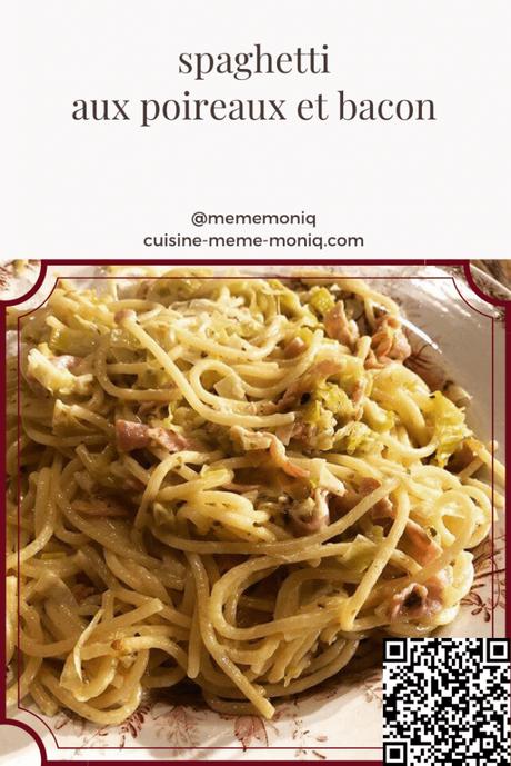 spaghetti aux poireaux et bacon