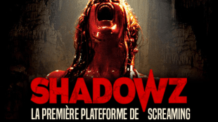 [News] Shadowz : le service de streaming 100% horreur !