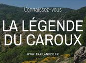Connaissez-vous... légende Caroux