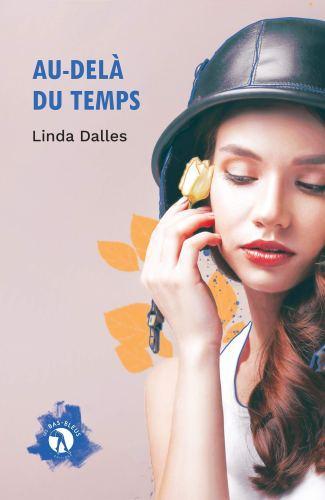 Au-delà du temps de Linda Dalles