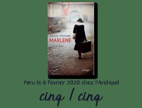Chronique : Marlene – Hanni Münzer