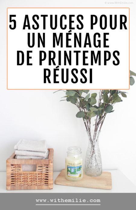 5 conseils pour un ménage de printemps réussi WithEmilieBlog Pinterest