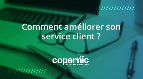 améliorer son service client