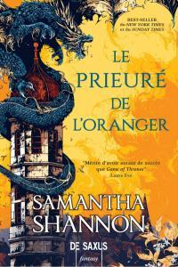 Le Prieuré de l'Oranger, de Samantha Shannon.