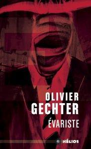 Évariste, Olivier Gechter