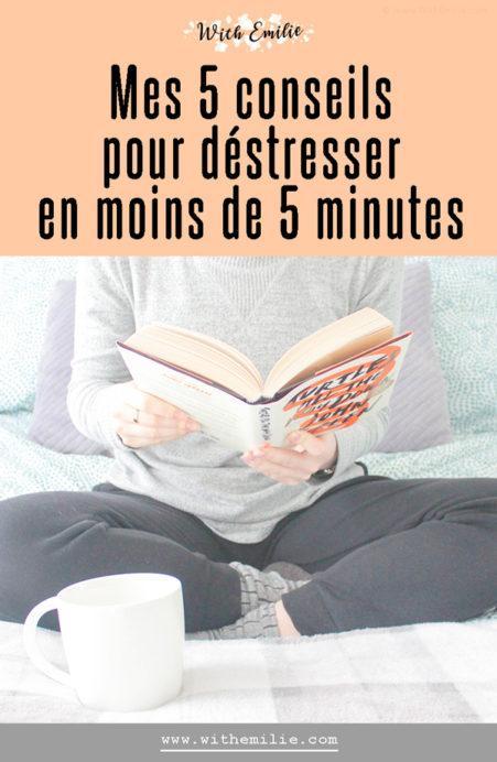 5 façons de déstresser en moins de 5 minutes