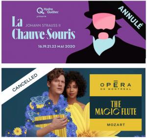 L'annulation des deux dernières productions de l'Opéra de Montréal et  de l'Opéra de Québec, le report de la Journée d'étude de l'OQAL sur les mises en scène d'opéra…et de l'opéra sur la Toile  en provenance Bayreuth, d'Aix-en-Provence