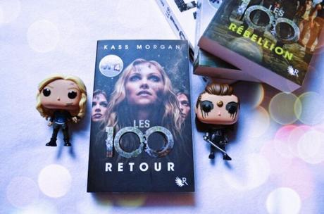 Les 100, Tome 3 : Retour – Kass Morgan