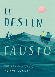 Le destin de Fausto d'Oliver Jeffers